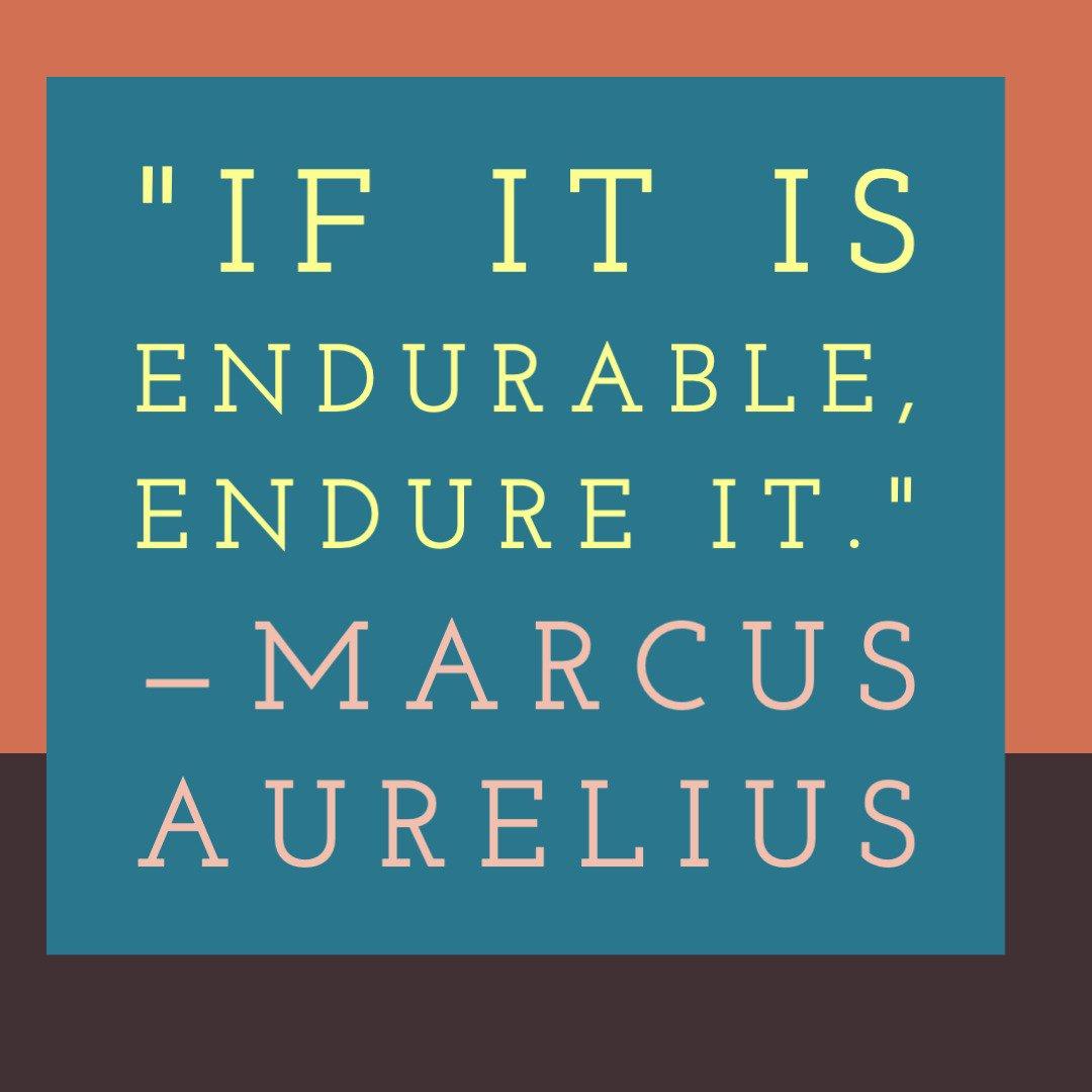 178 - If It's Endurable, Then Endure It